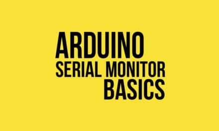 Arduino Serial Monitor Basics