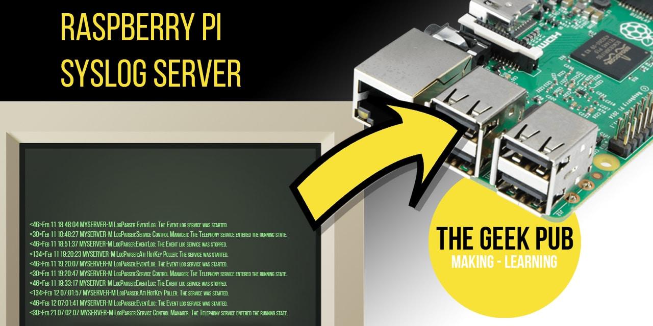 Raspberry Pi Syslog Server