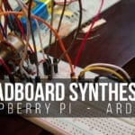 Building a Breadboard Synthesizer With a Raspberry Pi and an Arduino Uno