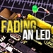 Fading an LED Tutorial