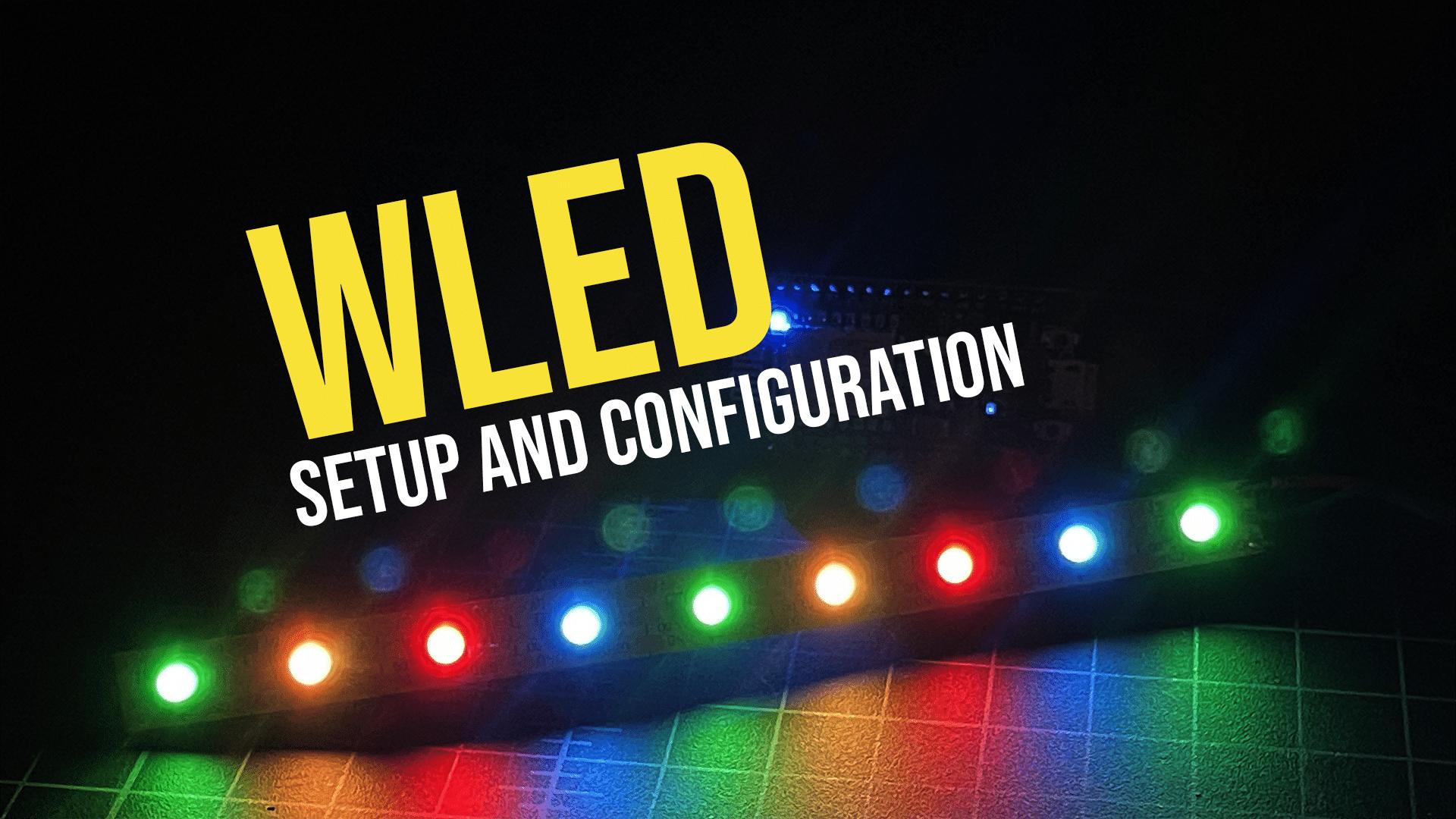 WLED Setup and Configuration