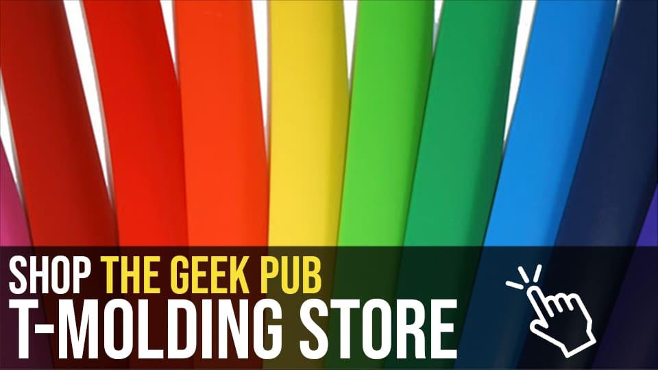 Shop Geek Pub T-Molding Store