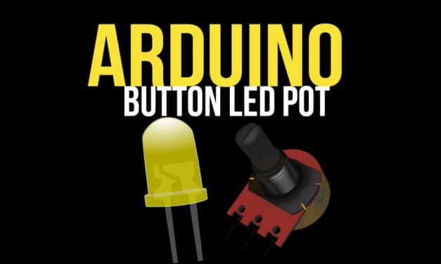 How to Fade an LED with a Potentiometer: Arduino