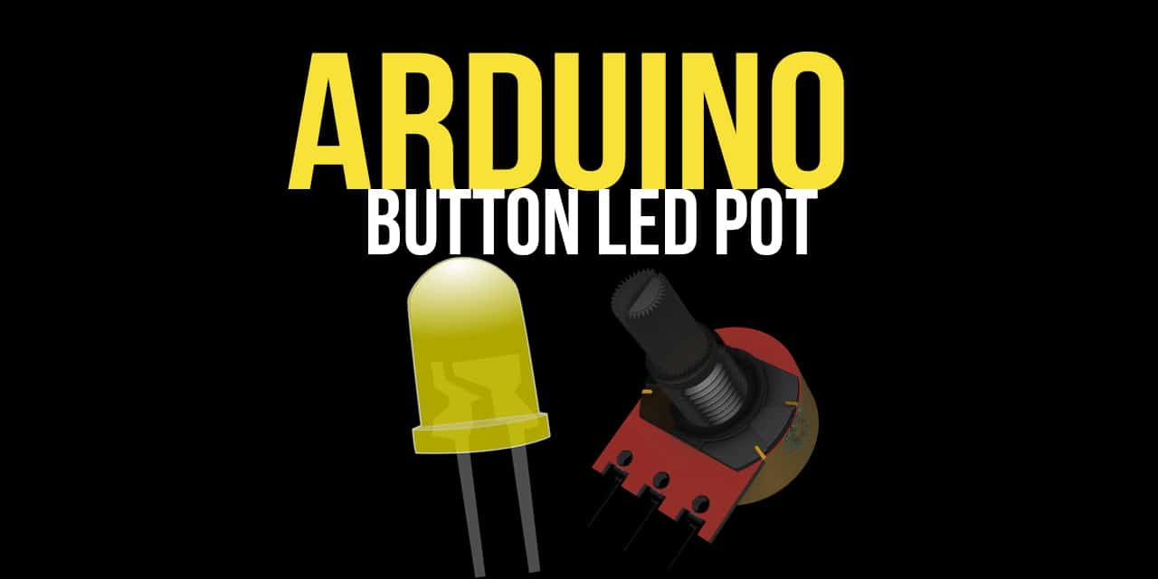Arduino Use a Potentiometer to fade an LED