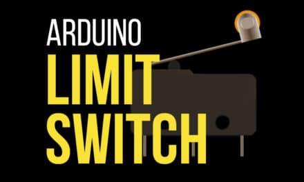 Arduino Limit Switch Tutorial