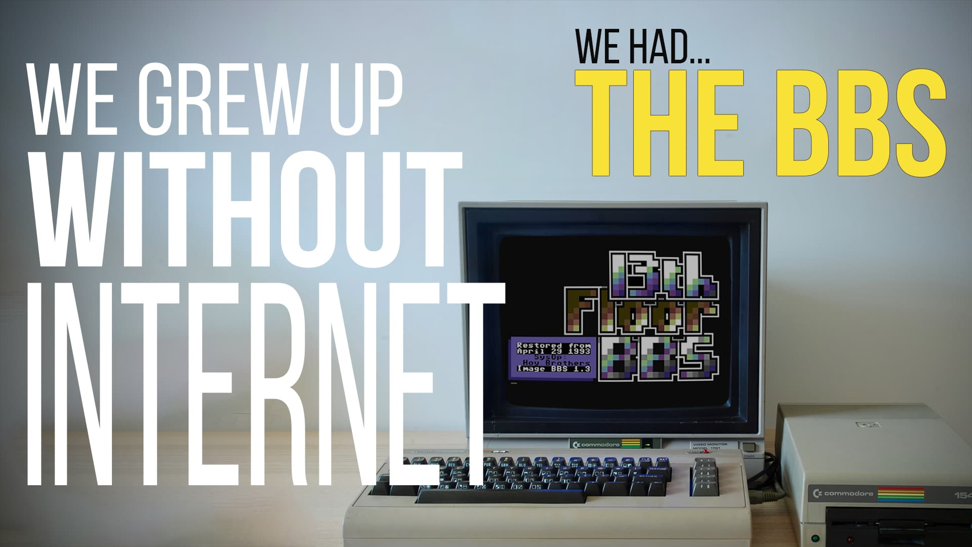 growing up without the internet